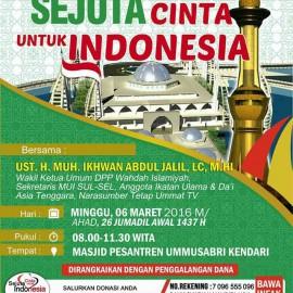 "Tabligh Akbar ""SEJUTA CINTA UNTUK INDONESIA"" Wahdah Kendari"